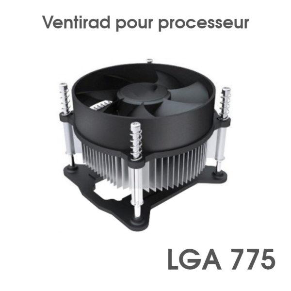 Ventirad (Ventilateur) LGA 775 pour processeur