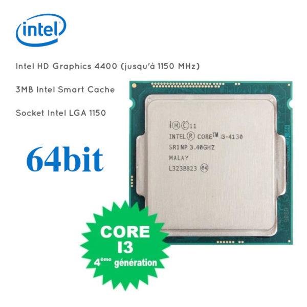 Processeur i3-4130 3.4GHZ 3MB Intel Smart Cache 64 bit