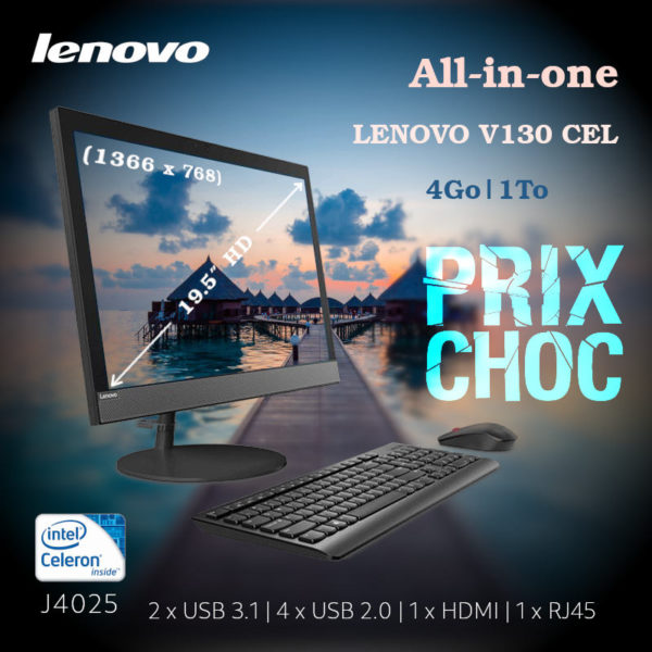 All-in-one LENOVO V130 CEL J4025 4Go 1To 19.5″ image #00
